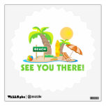 See You At The Beach Wall Decals