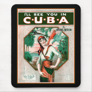 See You In Cuba Mouse Pad