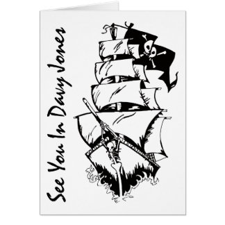 See You In Davy Jones Card