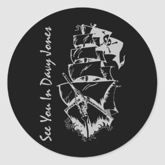 See You In Davy Jones Classic Round Sticker