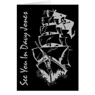 See You In Davy Jones Greeting Cards
