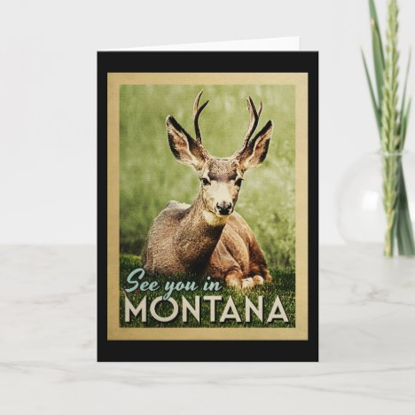 See You In Montana - Stag Deer Wildlife Card