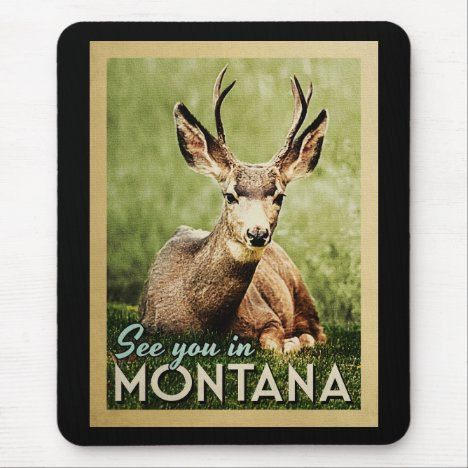See You In Montana - Stag Deer Wildlife Mouse Pad