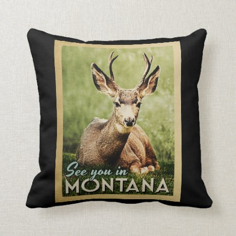 See You In Montana - Stag Deer Wildlife Throw Pillow