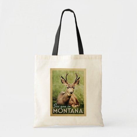 See You In Montana - Stag Deer Wildlife Tote Bag