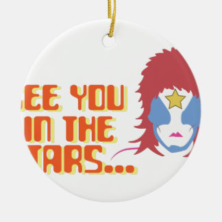 See You In Stars Ceramic Ornament