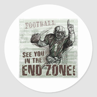 See You In The End Zone! Sticker