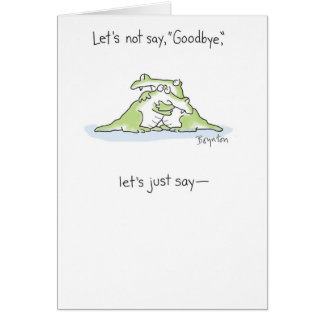SEE YOU LATER, ALLIGATOR GREETING CARD