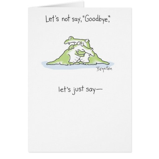 Farewell card template goodbye card template see you later alligator cards maxwellsz