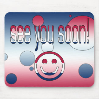 See you Soon! America Flag Colors Pop Art Mouse Pad