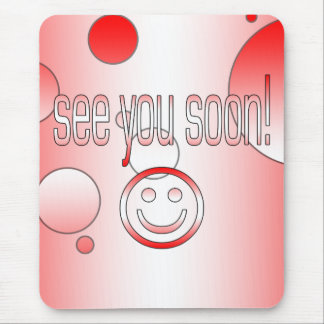 See you Soon! Canada Flag Colors Pop Art Mouse Pad