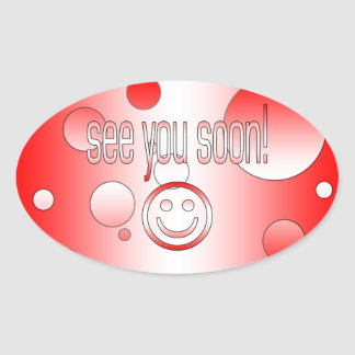 See you Soon! Canada Flag Colors Pop Art Oval Sticker