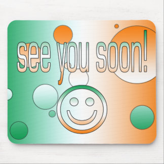 See you Soon! Ireland Flag Colors Pop Art Mouse Pad