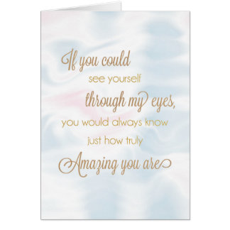 See Yourself Through My Eyes Encouragement Greeting Card