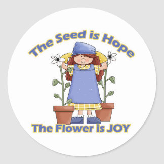 Seed is Hope Flower is Joy Classic Round Sticker