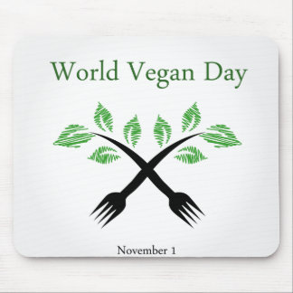 Seedling from a fork- World vegan day November 1 Mouse Pad