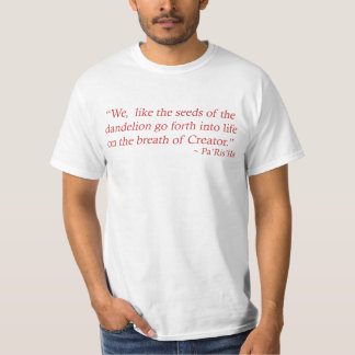 Seeds of the Dandelion Quote Men's Shirt