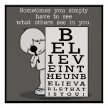 Seeing is Believing-Eye Chart Poster