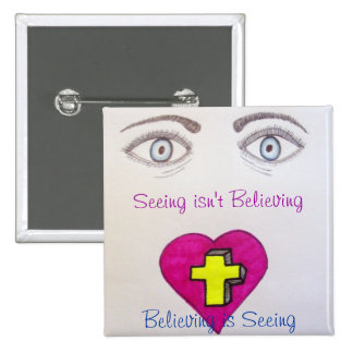 Seeing isn't Believing Button
