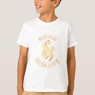 Seek & Destroy T-Shirt