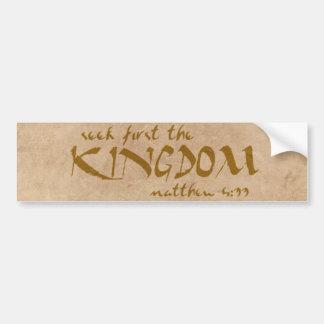 """""""Seek first the Kingdom"""" Biblical Quote Bumper Sticker"""