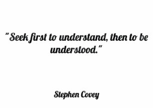 446fd370 Seek first to understand, then to be understood. T-Shirt