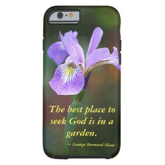 Seek God in a Garden Iris Tough iPhone 6 Case
