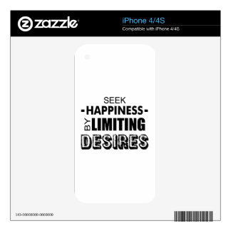 Seek Happiness By Limiting Desires Decals For iPhone 4S
