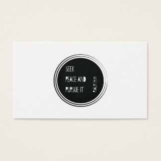 Seek peace and Pursue it Business Card