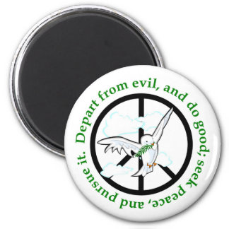 Seek peace and pursue it christian gift 2 inch round magnet