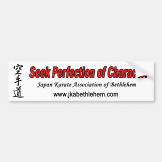 Seek Perfection of Character Bumper Sticker