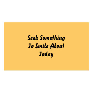 Seek Something To Smile About Today. Yellow Business Cards