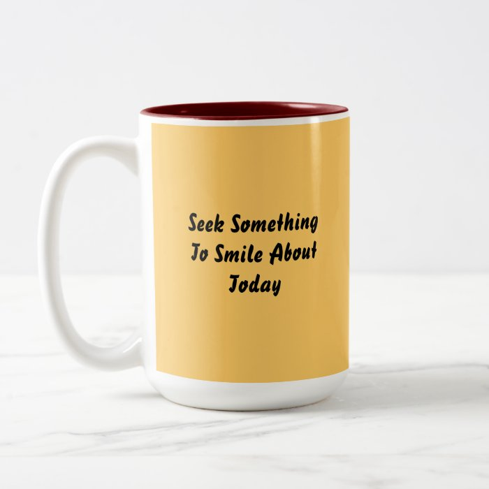 Seek Something To Smile About Today. Yellow Two-Tone Coffee Mug
