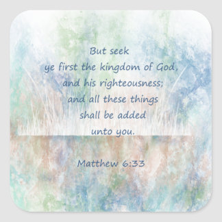 Seek the Kingdom of God Bible Scripture Verse Square Sticker