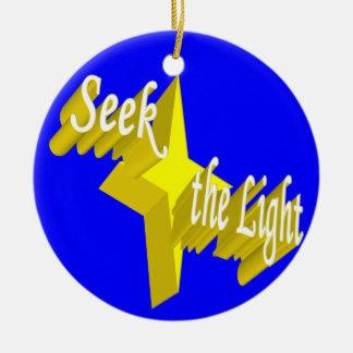 Seek the Light Ornament