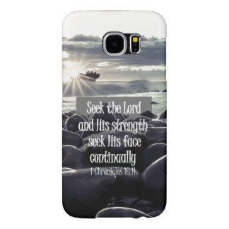 Seek the Lord and His Strength Bible Verse Samsung Galaxy S6 Case