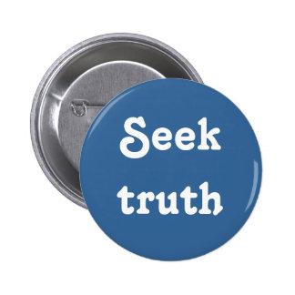 Seek truth pinback button