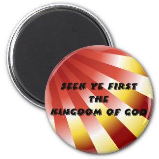 Seek ye first The Kingdom of God - 13 Magnet