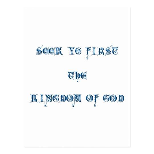 Seek ye first The Kingdom of God Postcard