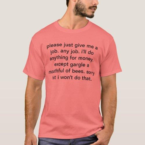 Seeking Employment T-Shirt