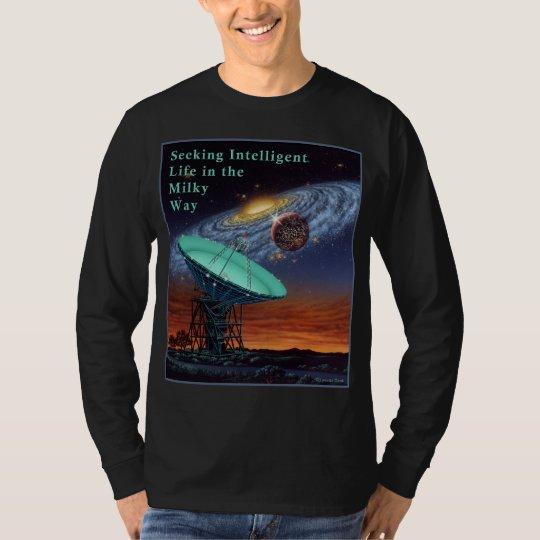 Seeking Intelligent Life in the Milky Way Shirt