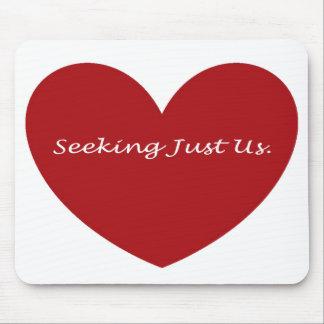 Seeking Just Us Mouse Pad