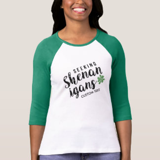 Seeking Shenanigans Funny St Patrick's Day Clover T-Shirt