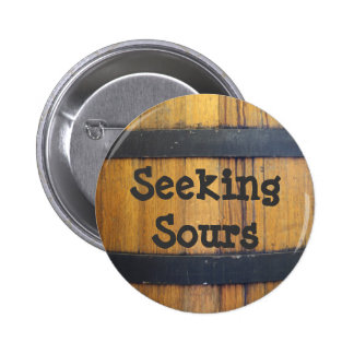 Seeking Sours Pinback Button