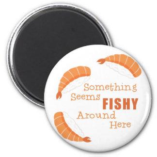 Seems Fishy Magnet