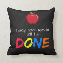 Seems impossible until it is done throw pillow