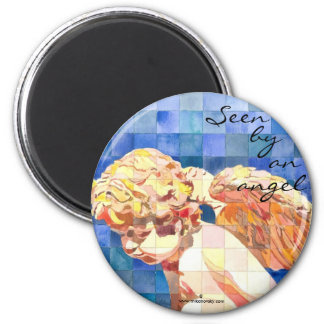 """Seen by an angel"" Magnet"