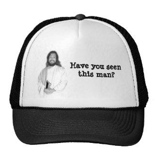 Seen this man? Hat