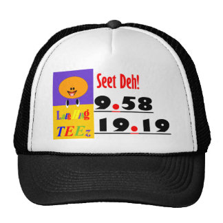 """Seet Deh!"" Trucker Hat"