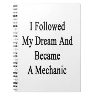 Seguí mi sueño e hice mecánico libros de apuntes con espiral